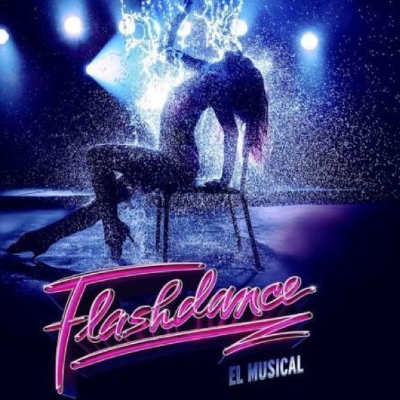 FLASHDANCE-el-Musical